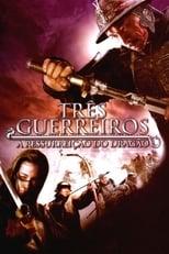 Os Três Guerreiros – A Ressurreição do Dragão (2008) Torrent Dublado