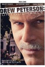Drew Peterson - Der Unberührbare