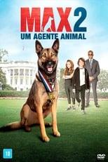 Max 2: Um Agente Animal (2017) Torrent Dublado e Legendado