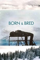 Born and Bred