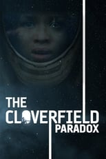Official movie poster for The Cloverfield Paradox (2018)