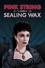 Pink String and Sealing Wax (1945) Box Art