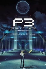 Persona 3 the Movie: #3 Falling Down