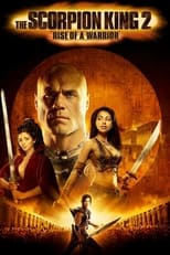 Poster Image for Movie - The Scorpion King 2: Rise of a Warrior