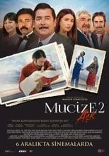 film Mucize 2: Aşk streaming