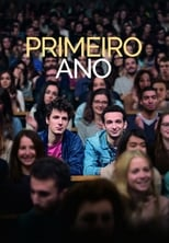 Primeiro Ano (2018) Torrent Dublado e Legendado