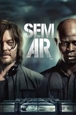Sem Ar (2015) Torrent Dublado e Legendado