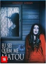 Eu Sei Quem me Matou (2007) Torrent Dublado e Legendado
