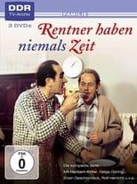 Rentner haben niemals Zeit