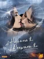 Image Ek Haseena Thi Ek Deewana Tha (2017) Full Hindi Movie Free Download