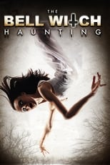 Image The Bell Witch Haunting (2013)