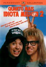 Quanto Mais Idiota Melhor 2 (1993) Torrent Dublado e Legendado