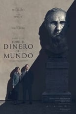 Todo el dinero del mundo /All the Money in the World (2017)