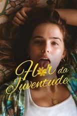 Flor da Juventude (2018) Torrent Dublado e Legendado