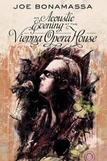 Joe Bonamassa : An Acoustic Evening at the Vienna Opera House