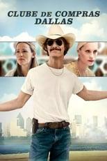 Clube de Compras Dallas (2013) Torrent Dublado e Legendado