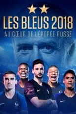 Les Bleus 2018, au cœur de l'épopée Russe 1ª Temporada Completa Torrent Legendada