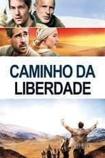 Caminho da Liberdade (2010) Torrent Dublado e Legendado