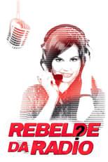 Rebelde da Rádio (2012) Torrent Dublado e Legendado