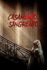 Casamento Sangrento (2019) Torrent Dublado e Legendado