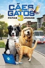 Como Cães e Gatos 3 Peludos Unidos! (2020) Torrent Dublado e Legendado