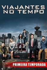 Travelers 1ª Temporada Completa Torrent Dublada e Legendada