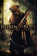 Robin des bois, La rébellion
