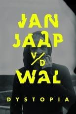 Jan Jaap van der Wal: Dystopia