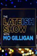 The Lateish Show with Mo Gilligan
