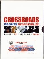 Eric Clapton's Crossroads Guitar Festival 2007