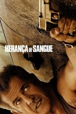 Herança de Sangue (2016) Torrent Dublado e Legendado