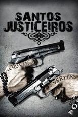 Santos Justiceiros (1999) Torrent Dublado e Legendado