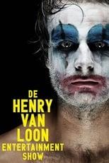 Henry van Loon: De Henry van Loon Entertainment Show