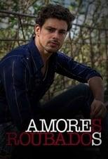 Amores Roubados 1ª Temporada Completa Torrent Nacional