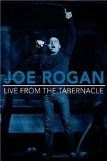 Joe Rogan: Live from the Tabernacle