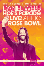 Poster Image for Movie - Daniel Webb: Hoe's Parade Live at the Rose Bowl