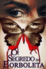 O Segredo Da Borboleta (2012) Torrent Dublado e Legendado