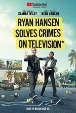 Ryan Hansen Solves Crimes on Television