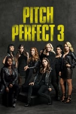 Pitch Perfect 3 poster image
