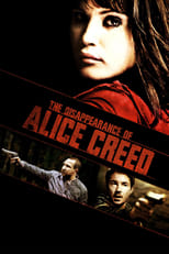 Official movie poster for The Disappearance of Alice Creed (2010)