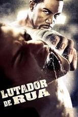 Lutador de Rua (2009) Torrent Dublado e Legendado