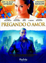 Pregando o Amor (2013) Torrent Dublado e Legendado