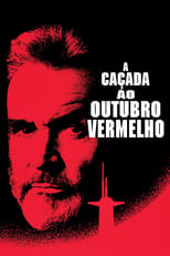 A Caçada ao Outubro Vermelho (1990) Torrent Dublado e Legendado