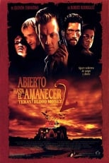 ver Abierto hasta el amanecer 2: Texas Blood Money por internet
