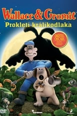 poster Wallace & Gromit: The Curse of the Were-Rabbit