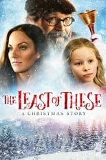 Image The Least of These: A Christmas Story (2018)