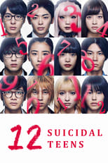 12-nin no shinitai kodomo-tachi Live Action