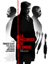 Film La Mécanique de l'ombre streaming