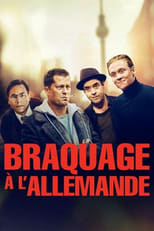film Braquage À L'Allemande streaming