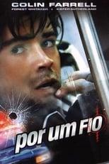 Por um Fio (2002) Torrent Dublado e Legendado